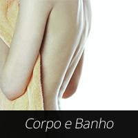 Corpo & Banho